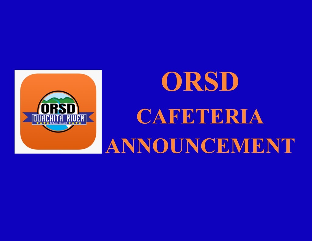 ORSD Cafeteria Announcement